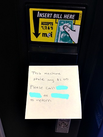 I WANT MY DOLLAR, VENDING MACHINE!