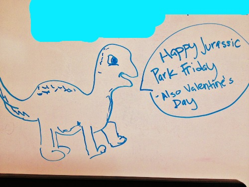 May your Fridays be filled with dinosaurs and your hearts filled with love
